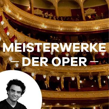 Meisterwerke der Oper