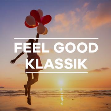 Feel Good Klassik